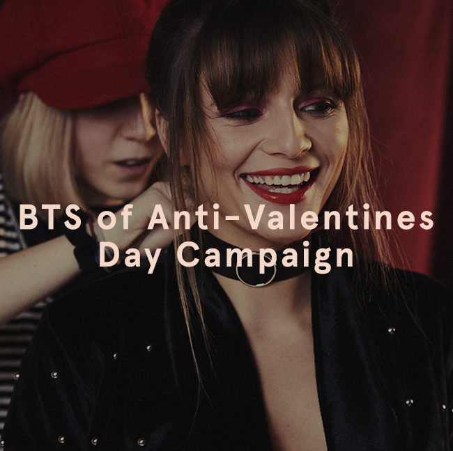 BTS on our anti-valentines Campaign | EGO