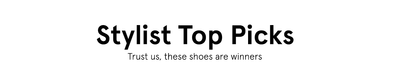 Stylist top picks